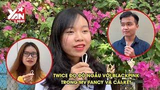Tung MV Fancy, TWICE đọ độ ngầu với BLACKPINK và cái kết   YAN News