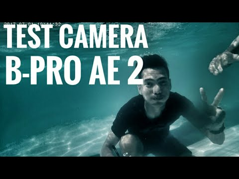 TEST CAMERA B-PRO AE2 ( video & underwater )