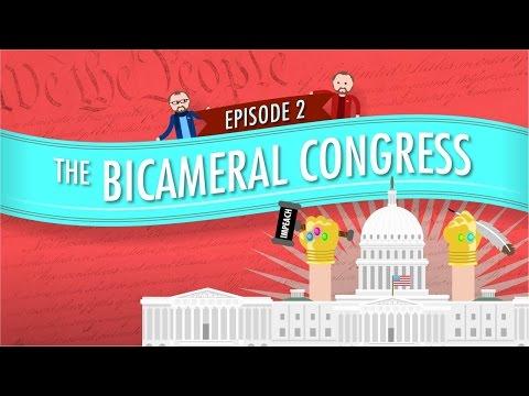 The Bicameral Congress: Crash Course Government and Politics #2
