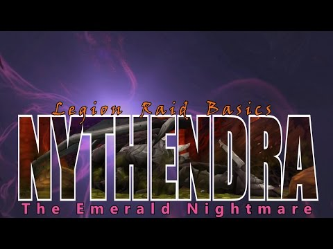 Nythendra: Two Minute Tips   Normal/Heroic   Legion Raid Basics