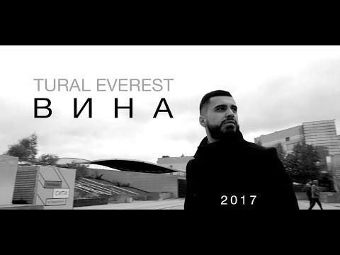 Tural Everest - Вина (Премьера клипа 2017) | Новый клип