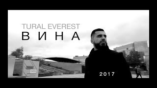 Download Tural Everest - Вина (Премьера клипа 2017) | Новый клип Mp3 and Videos