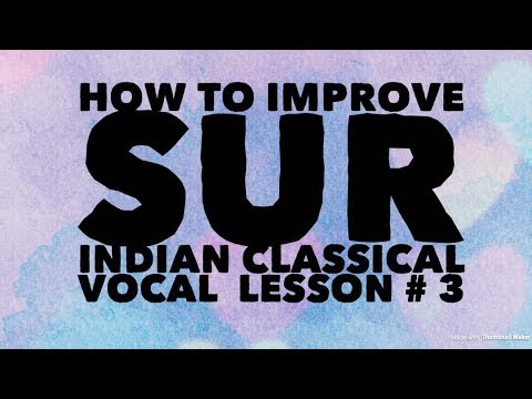 How To Improve your Sur  - Indian classical Music Tutorial for Beginners  # 3 - Vipin Nagar Official
