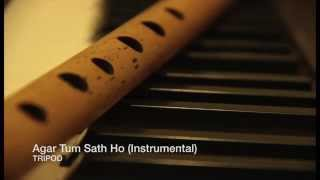 Agar Tum Saath Ho (Acoustic Instrumental) cover | TRIPOD, A R Rahman, Tamasha