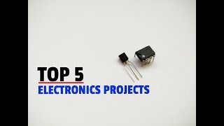 Top 5 Electronics Projects..Simple Projects..