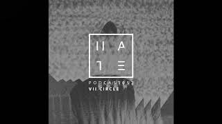 vii circle   hate podcast 052 08th october 2017