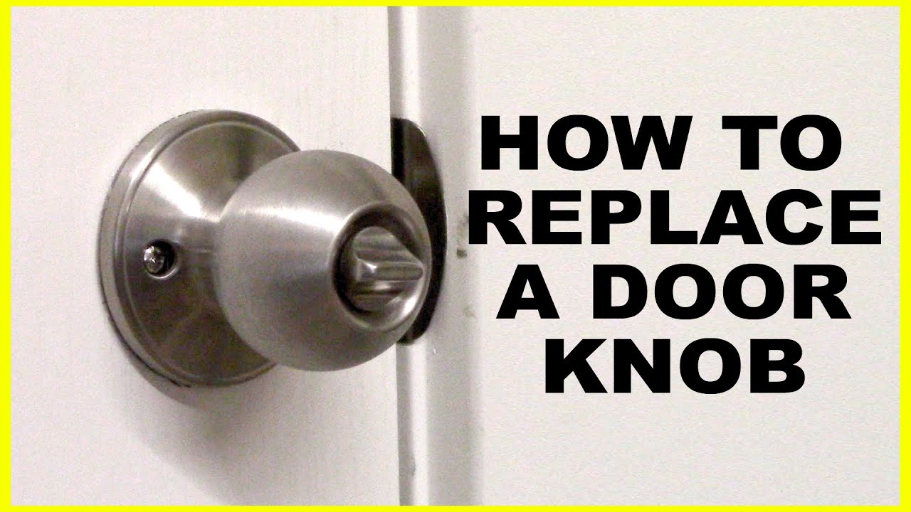 How to Replace A Door Knob - YouTube