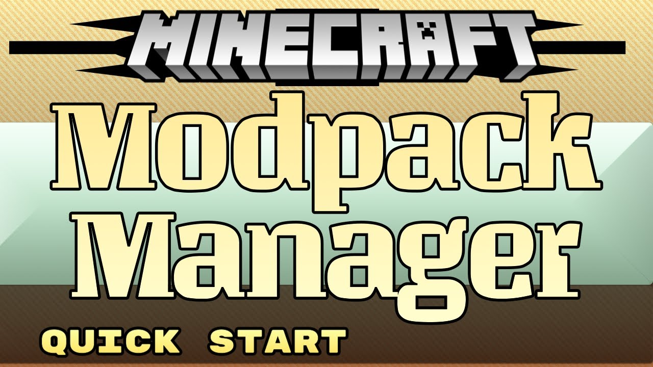 ModPack Manager for Minecraft - Quick Start How to Install and Update mods  for MultiMC and Vanilla