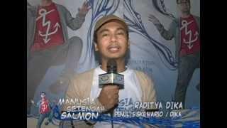 MANUSIA SETENGAH SALMON Premiere