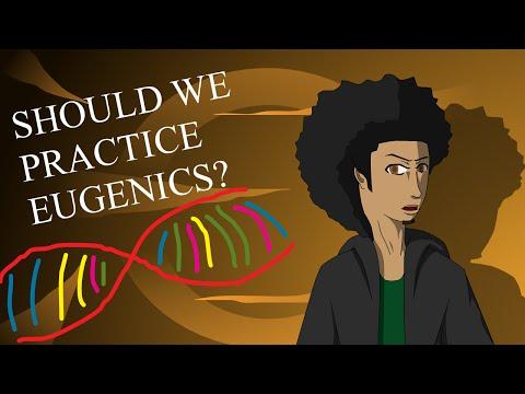 Should We Practice Eugenics?