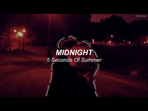 5 Seconds Of Summer // Midnight ; Lyrics - Español ((with Audio))『read The Description』 RE-POSTED ☆彡
