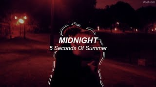 5 Seconds Of Summer // Midnight ; lyrics - español ((with audio))『read the description』 RE-POSTED