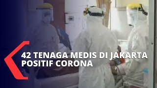42 Tenaga Medis di Jakarta Positif Corona