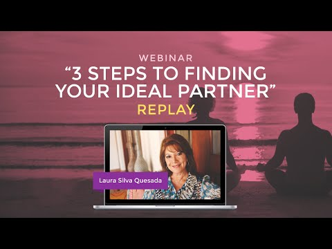 "Webinar ""3 Steps to Finding Your Ideal Partner"" with Laura Silva"