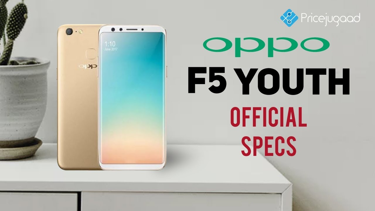 Oppo F5 Youth launched| Official Specs| Price
