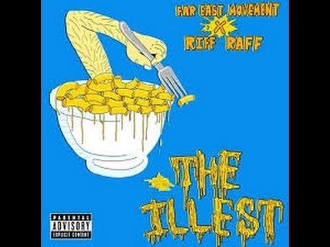 Far East Movement ft.Riff Raff - The illest (RawSoundz Remix) mp3