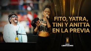 El show de Fito Páez, Tini, Sebastián Yatra y Anitta en la Final de la CONMEBOL Libertadores