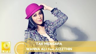 Download Mp3 Wanna Ali Feat. Juzzthin - Tak Mengapa   Lyric Video