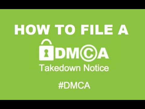 Download How can I file a DMCA Takedown Notice?
