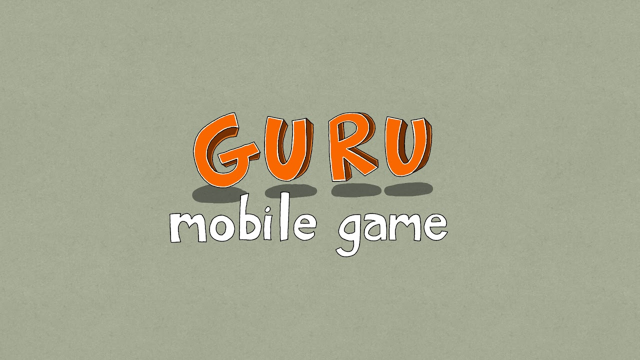 Guru Mobile Game intro