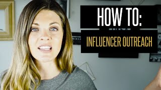 Influencer Outreach: How to execute Influencer Outreach