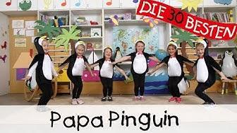 Papa Pinguin - Singen, Tanzen und Bewegen || Kinderlieder