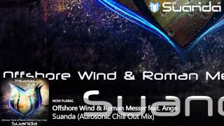 Offshore Wind & Roman Messer feat. Ange - Suanda (Aurosonic Chill Out Mix)