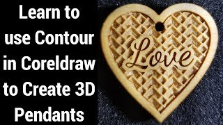 Making Heart Shaped 3D Pendants \ Coreldraw and Laser Engraving Tutorial