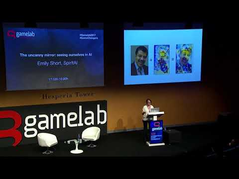 Gamelab Barcelona 2017 - Emily Short - The uncanny mirror seeing ourselves in AI