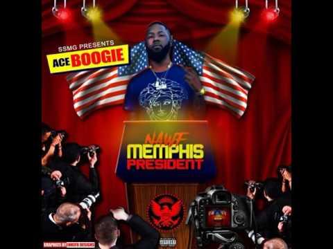 Ace Boogie - Outro (Nawf Memphis President)