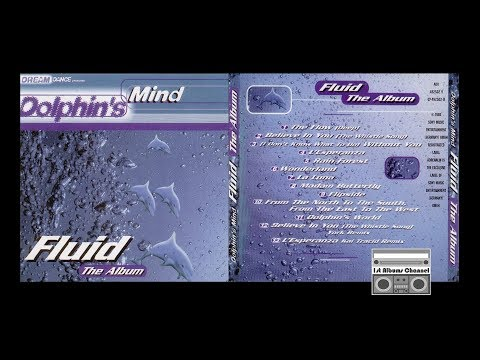 Dolphin's Mind - Fluid (1998) Full Album
