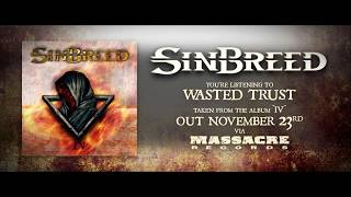 SINBREED - Wasted Trust (Official Single)