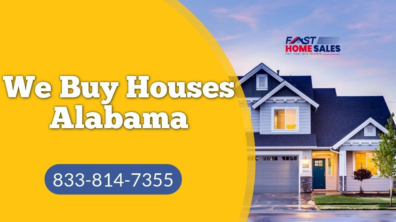 We Buy Houses Alabama - (833) 814-7355 - Fast Home Sales