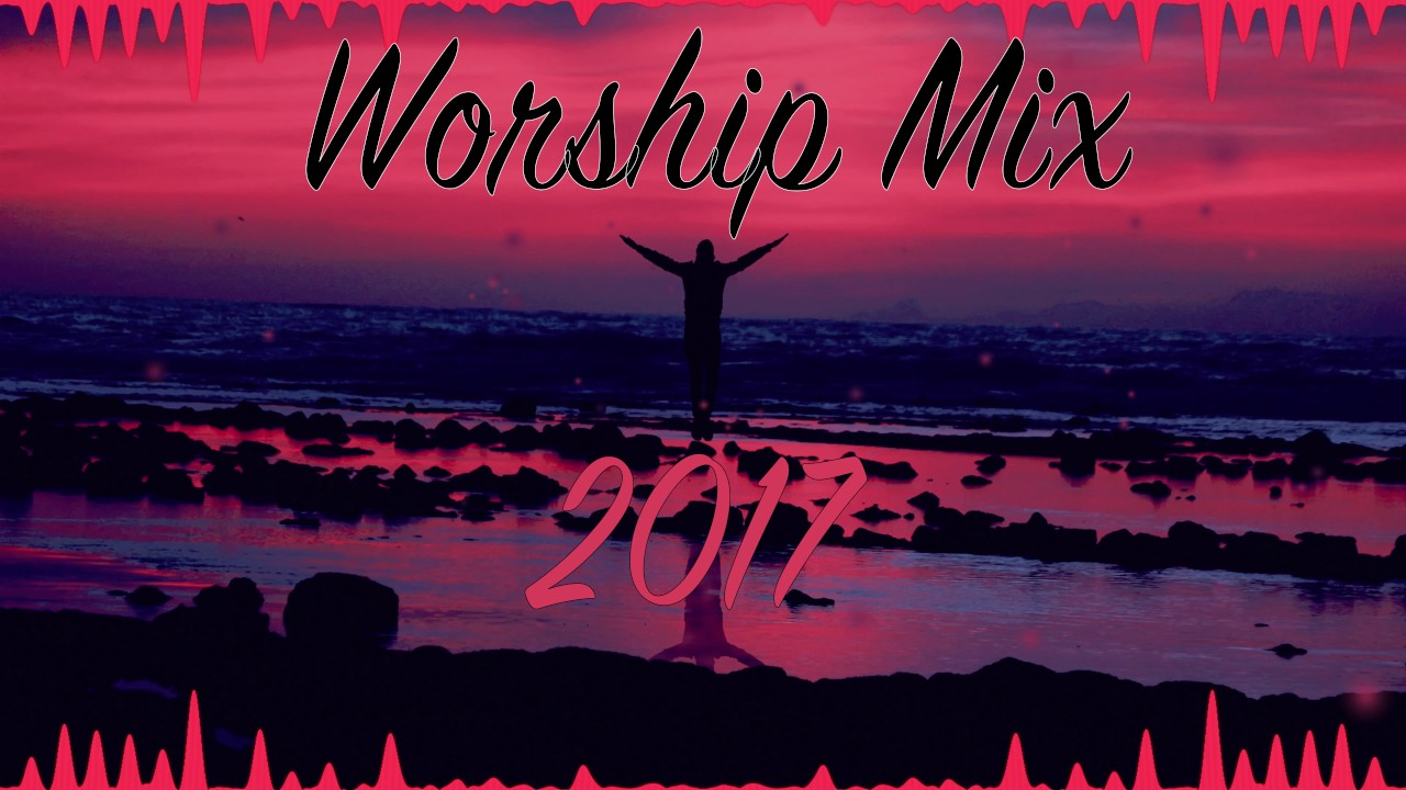 Christian Edm Worship Mix With Lyrics Youtube