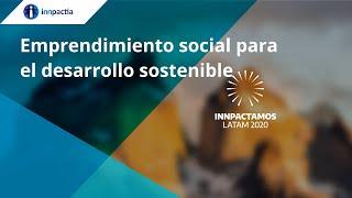 Emprendimiento social para el desarrollo sostenible