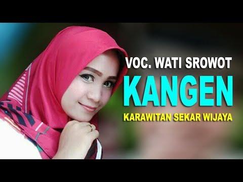 Langgam KANGEN ~ Wati Srowot Karawitan Sekar Wijaya