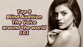 Top 9 Blind Audition (The Voice around the world 101)
