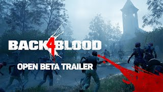 Back 4 Blood – Open Beta Trailer