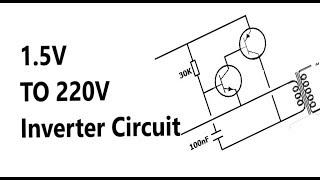 220V AC İnverter devresi Açıklama AA V (1.5) Pil yapmak nasıl