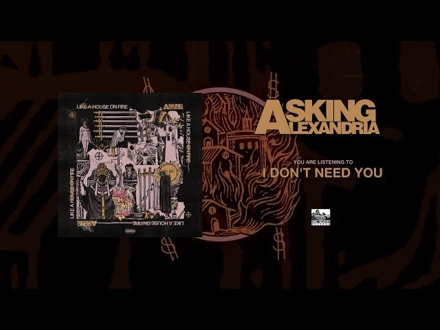 ASKING ALEXANDRIA - I Don't Need You (feat. Grace Grundy)