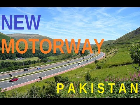 China Builds new Motorway in Pakistan - One Belt One Road - CPEC Pakistan
