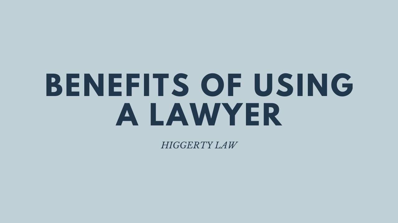 Benefits of Using a Lawyer for Your Personal Injury Claim | Higgerty Law