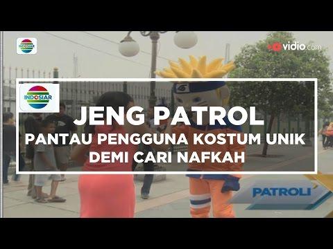 Pantau Pengguna Kostum Unik Demi Cari Nafkah - Jeng Patrol - 23/11/15