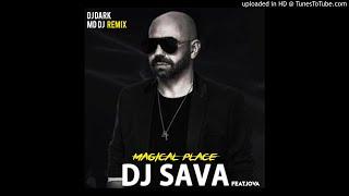 DJ Sava feat. IOVA - Magical place (Dj Dark &amp MD Dj Remix)