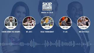 UNDISPUTED Audio Podcast (3.19.18) with Skip Bayless, Shannon Sharpe, Joy Taylor | UNDISPUTED thumbnail