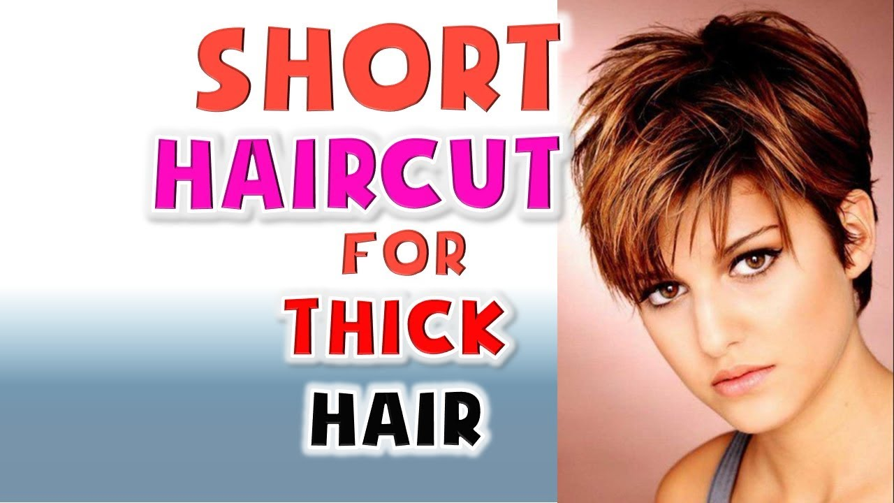 short haircut for thick hair women hairstyles ideas 2018 - youtube