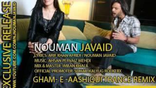 DJ Yawar & DJ ZEB Feat. Nouman Javaid - Gham-e-Aashiqui-Trance Remix