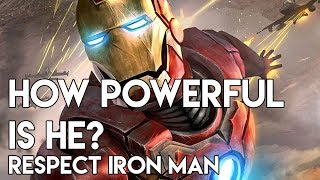 how powerful is he? respect iron man