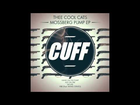 Thee Cool Cats - Hand on the Pump (Original Mix) [CUFF] Official