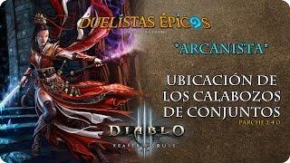 Diablo III R.O.S. | Parche 2.4.0 | Arcanista | Calabozos de conjuntos